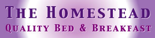 The Homestead Quality Bed & Breakfast